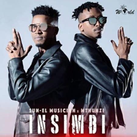 sun el musician mthunzi insimbi extended mix mp