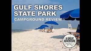 Gulf Shores State Park - Campground Review - YouTube