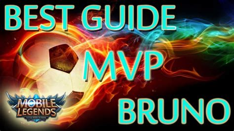 Mvp Bruno Best Guide And Build