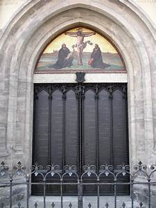 Martin Luther nailed the 95 Theses to this door of the ...