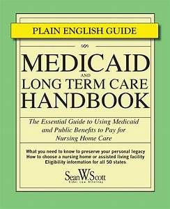 Free Download  Medicaid And Long Term Care Handbook  The