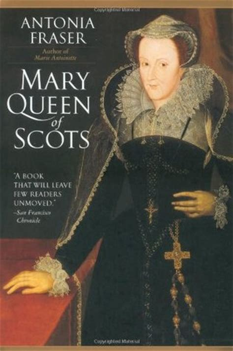 mary queen  scots  antonia fraser reviews discussion bookclubs lists