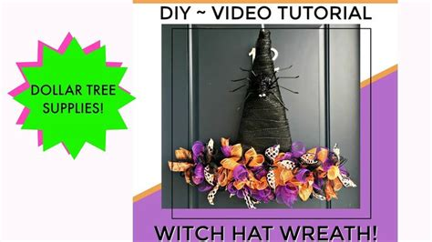 dollar tree witch hat wreath video tutorial  images