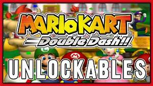 Mario kart double dash unlockables,