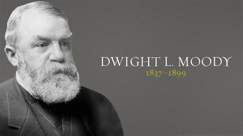 Dwight L. Moody   Christian History