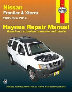 Nissan Frontier And Xterra Haynes Repair Manual  2005