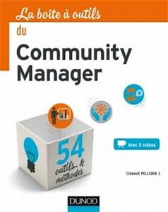 La Boite A Outils Catalogue : dans la bo te outils du community manager ~ Dailycaller-alerts.com Idées de Décoration