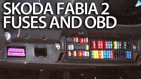 Fuse Box In Skoda Fabium by Where Are Fuses And Obd Port In Skoda Fabia 2 Engine And