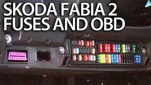 Where Are Fuses And Obd Port In Skoda Fabia 2  Engine And