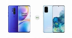 Oneplus 8 Pro Vs Samsung Galaxy S20   Side By Side Specs