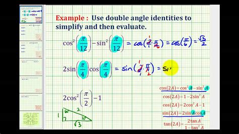 Examples Simplify And Evaluate A Trig Expression Using A Double Angle Identity Youtube