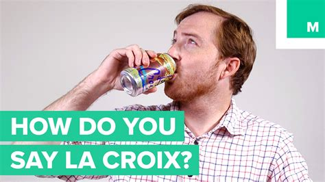 "How Do You Pronounce ""la Croix""? Youtube"