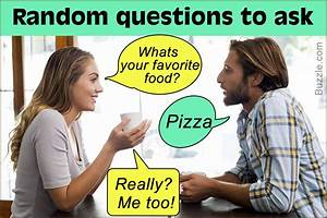 Ask These Random Questions to Get to Know Someone You Don ...
