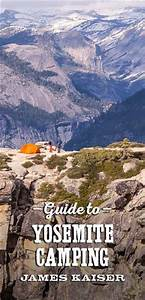 Yosemite National Park Camping Guide James Kaiser