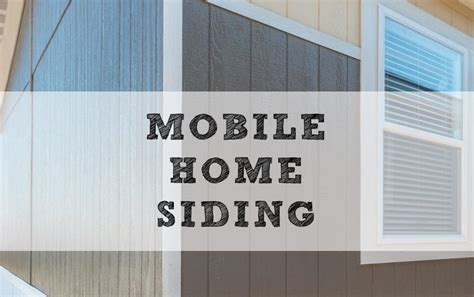 Mobile Home Siding   Best Types, Replacement & Repair How