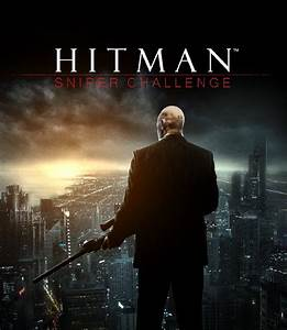 Hitman: Sniper Challenge Hitman Wiki FANDOM powered by