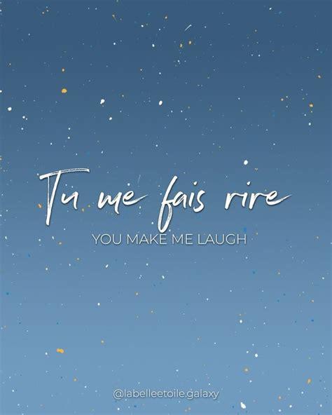 """Speak French w La belle étoile on Instagram: """" Tu me fais ..."""