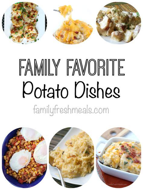 favorite dishes potato meals familyfreshmeals