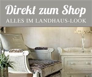 Wohnzimmer Deko Online Shop : landhaus look shop auswahl unserer lieblingsst cke landhaus look ~ Whattoseeinmadrid.com Haus und Dekorationen