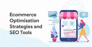 Ecommerce Seo Guide  2020   Ecommerce Seo Strategies And Seo Tools