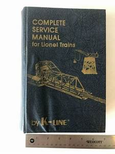 Complete Service Manual For Lionel Trains By K