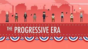 A Referendum on the Failure of the Progressive Era - Part ...