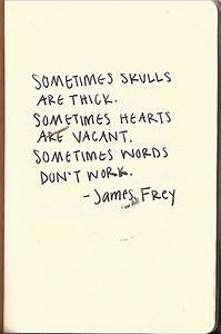 Sometimes skull... Vacant Heart Quotes