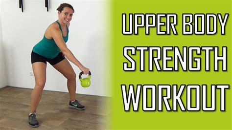 upper kettlebell body exercises workout strength effective minute