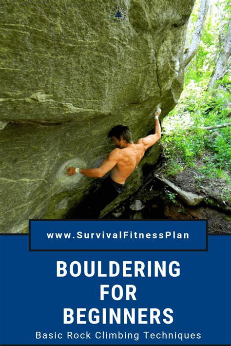 Outdoor Bouldering For Beginners Survival Climbing Training