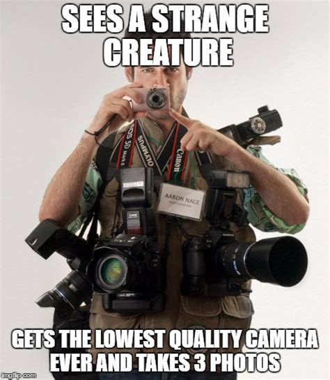 Meme Photographer - professional photographer imgflip