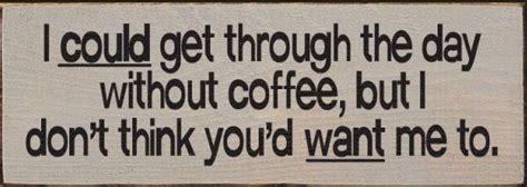 482 Best Coffee Sayings Images On Pinterest Mr Coffee Maker Fire Hazard Bvmc-imx41 Bean Grinder Ebay Uk Cafe Espresso Machine Instructions Big W Expobar Uses Descaler Walmart