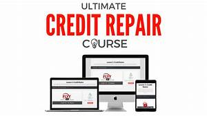 ultimate credit repair course flyy credit solutions With instant credit repair letters