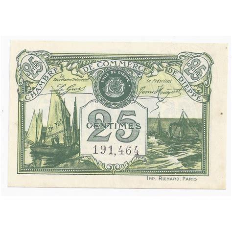 chambre de commerce de dieppe 76 dieppe chambre de commerce 25 centimes 1920