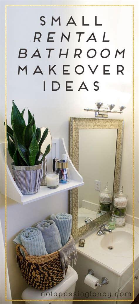 small bathroom makeover ideas small rental bathroom makeover ideas not a passing fancy