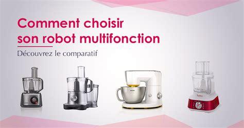 de cuisine multifonction de cuisine multifonction comment choisir