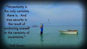 Uncertainty Quo... Certainty Love Quotes
