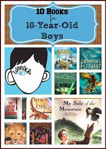 10 Books For 10 Year Old Boys U0026gt Great List Definitely