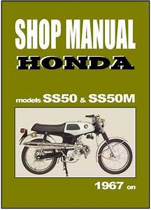 Find Honda Workshop Manual Ss50 Ss50m 1967 1968 1969 1970