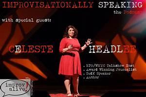 Improvisational... Celeste Headlee Quotes