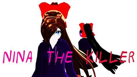 Mmd Creepypasta Nina The Killer Story