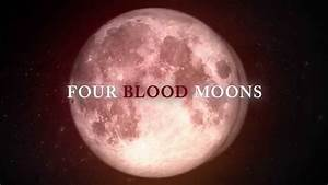 Theatrical One-Night Event: March 23 - Four Blood-Moons ...