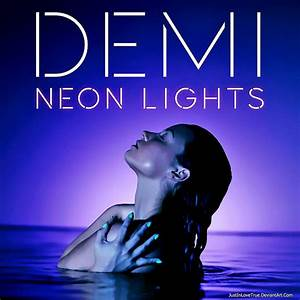 +Neon Lights - Demi Lovato (Single) by JustInLoveTrue on ...