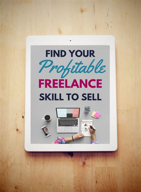 become a freelancer how to find your skill that sells