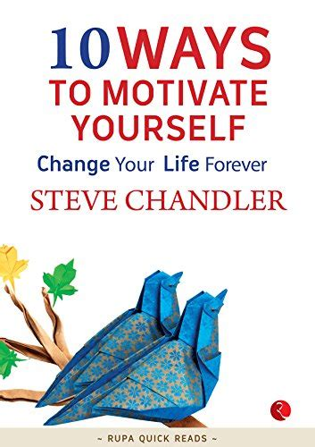 10 Ways to Motivate Yourself - Ryan Ahuja