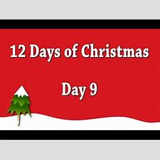 12 Days Of Christmas  Day 9 (ditl) Youtube