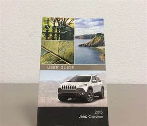 2015 Jeep Cherokee Owner U0026 39 S Operator Manual User Guide
