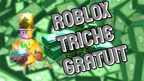 roblox triche robux gratuits comment avoir des robux