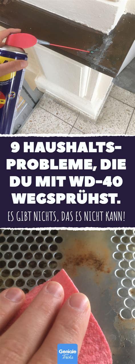 9 Haushalts Probleme, Die Du Mit Wd40 Wegsprühst #wd40