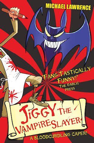 Jiggy S Genes Jiggy The Vampire Slayer Scholastic Shop
