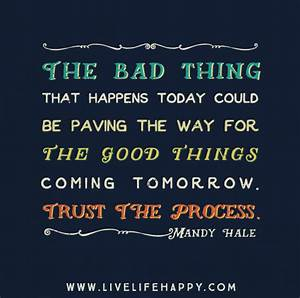 The bad thing t... Pavement Quotes